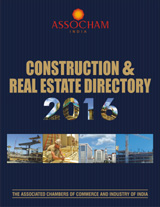 ASSOCHAM`S 14TH Edition of Directory on Construction And Real Estate Industry -2016