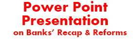 Power Point-Presentation-on-Banks'-Recap-&-Reforms